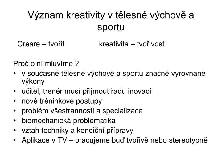 Význam kreativity v tělesné výchově a sportu