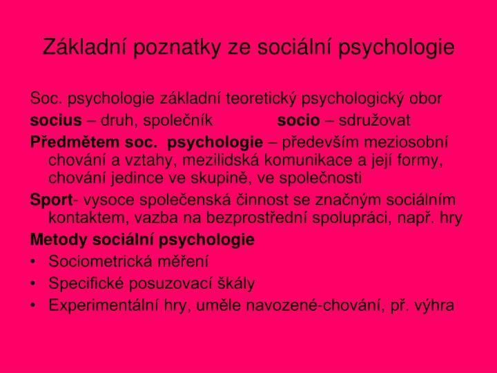 Základní poznatky ze sociální psychologie
