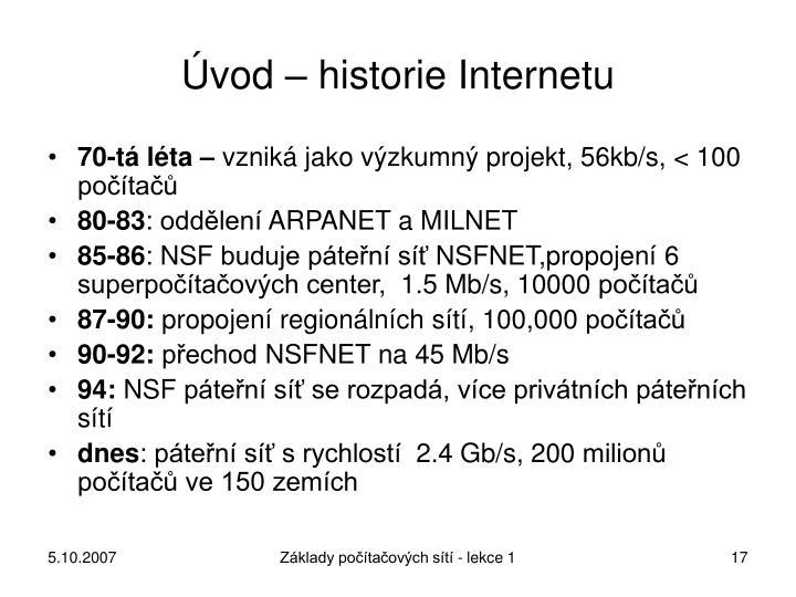 Úvod – historie Internetu
