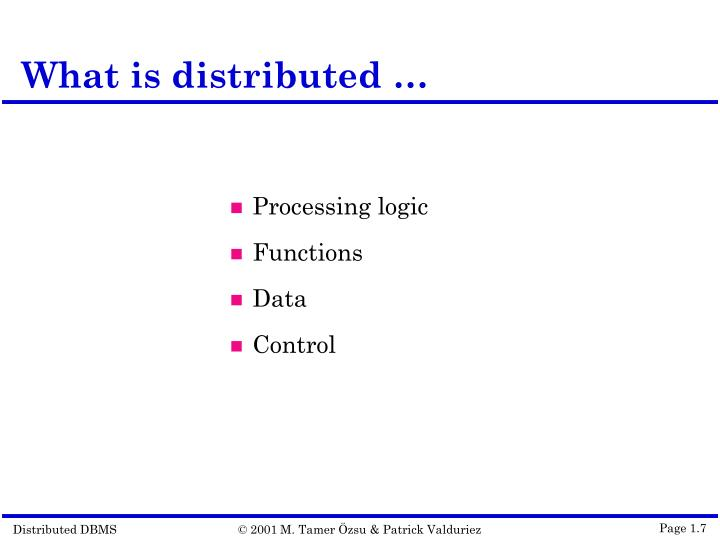 What is distributed …