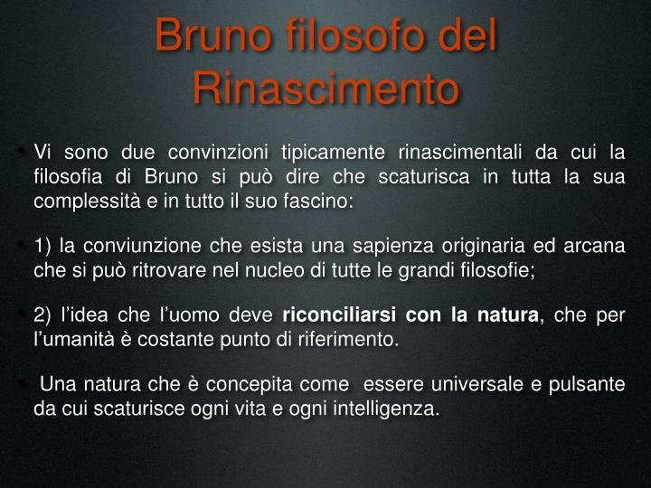 Bruno filosofo del Rinascimento