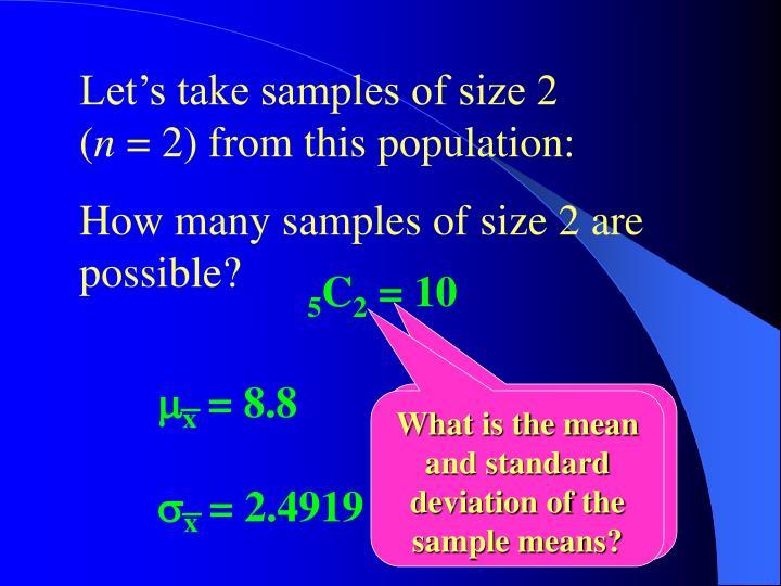 Let's take samples of size 2         (
