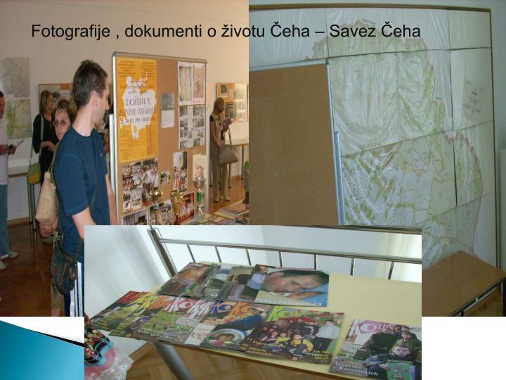 Fotografije , dokumenti o životu Čeha – Savez Čeha