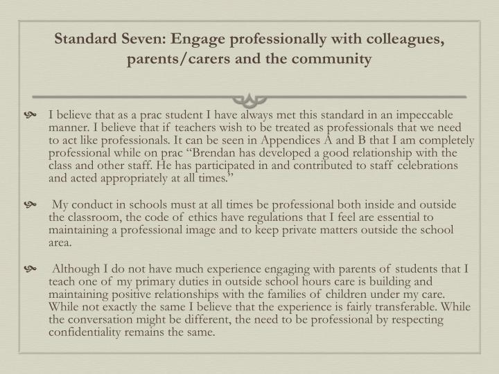 Standard Seven: