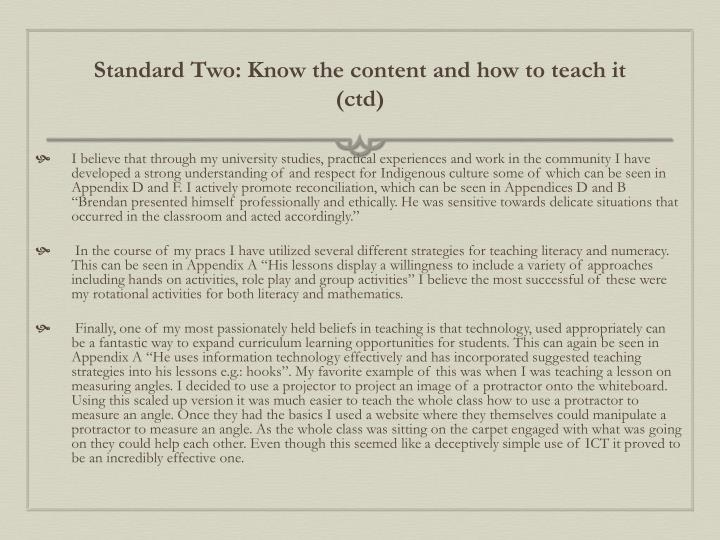 Standard Two: Know the content and how to teach it (