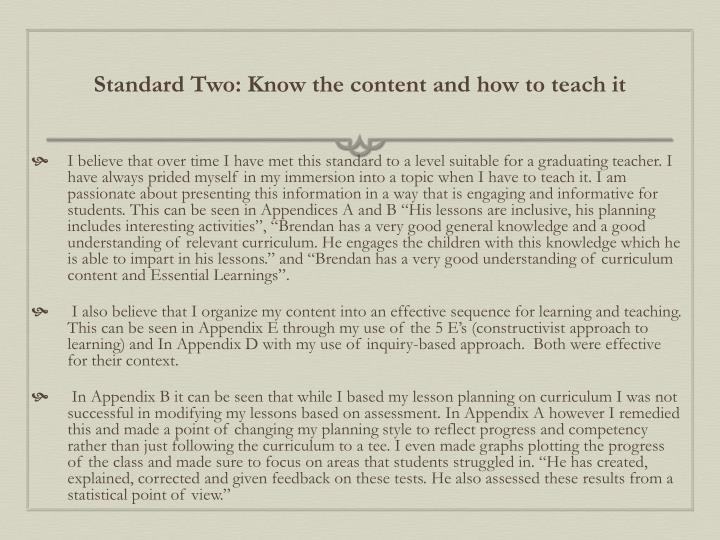 Standard Two: Know the content and how to teach it