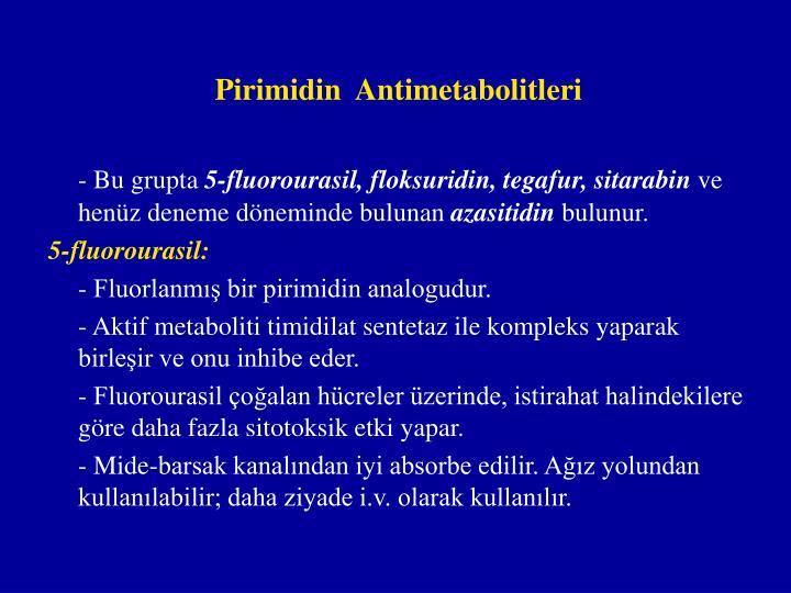 Pirimidin  Antimetabolitleri