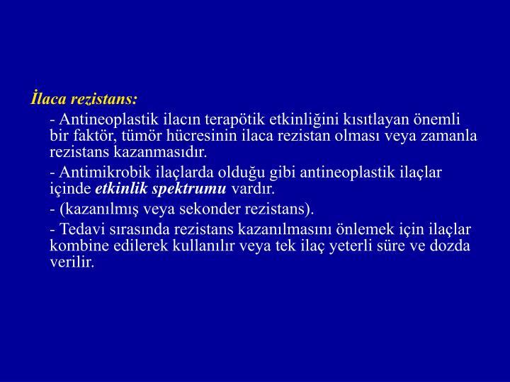 İlaca rezistans: