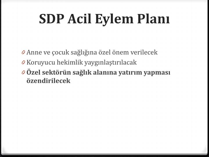 SDP Acil Eylem Planı