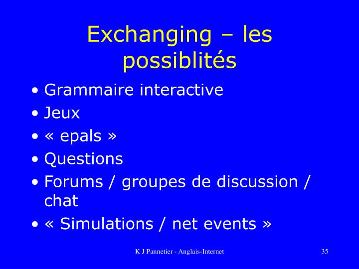 Exchanging – les possiblités