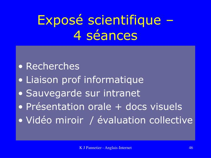 Exposé scientifique –