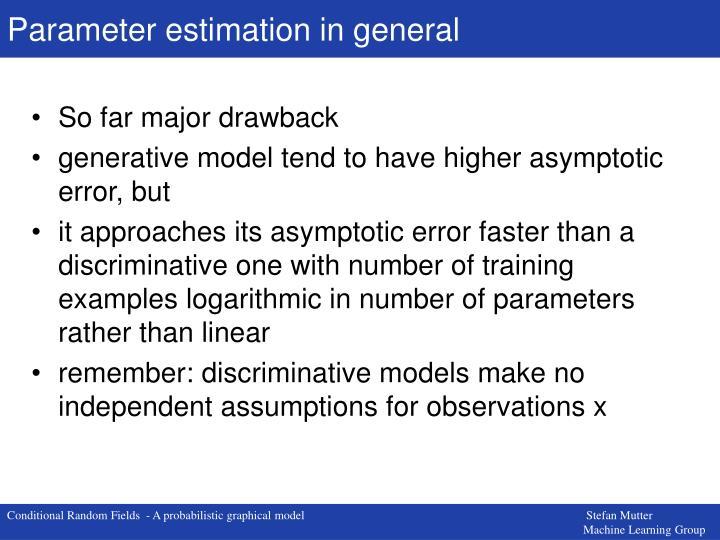 Parameter estimation in general