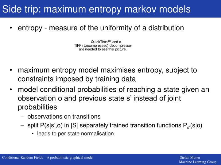 Side trip: maximum entropy markov models