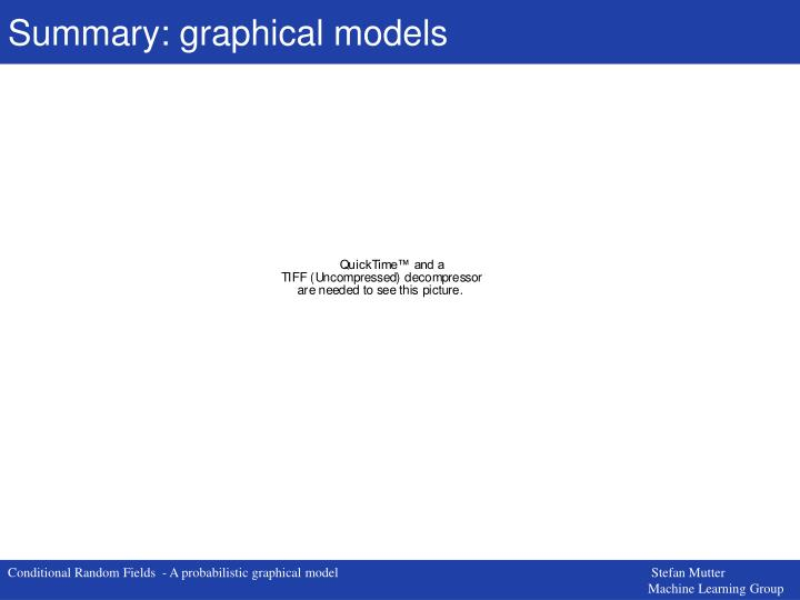 Summary: graphical models