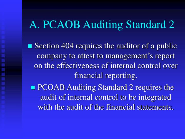 A. PCAOB Auditing Standard 2