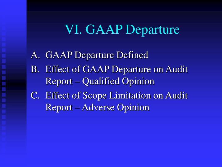 VI. GAAP Departure