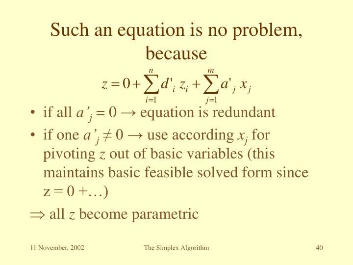 Such an equation is no problem, because