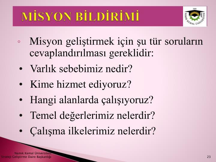 MİSYON BİLDİRİMİ