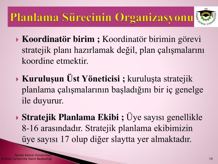 Planlama Sürecinin Organizasyonu