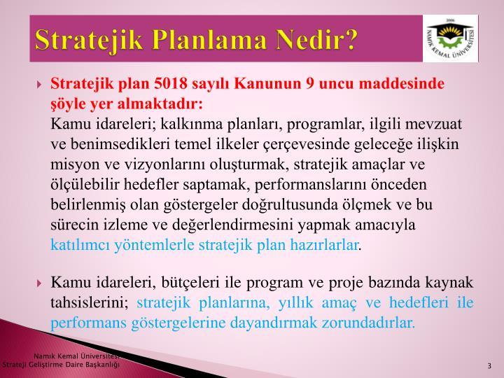 Stratejik Planlama Nedir?