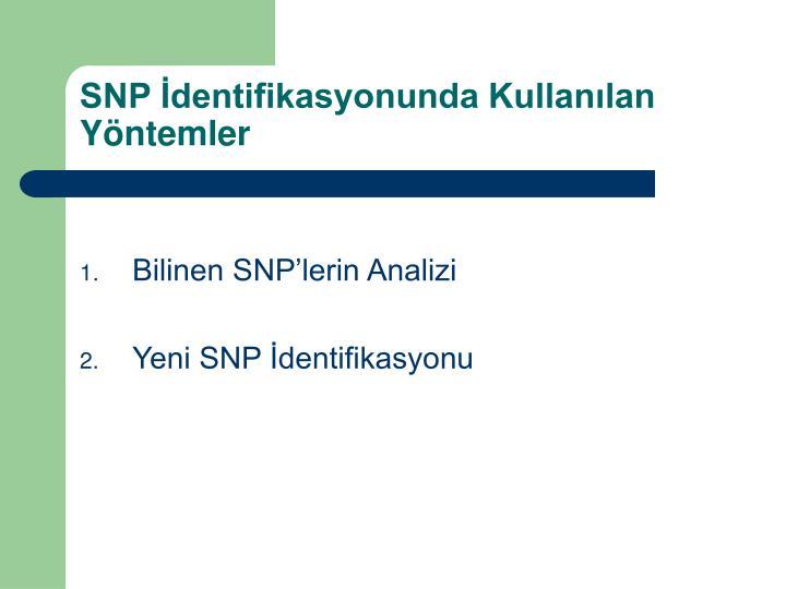 SNP dentifikasyonunda Kullanlan Yntemler