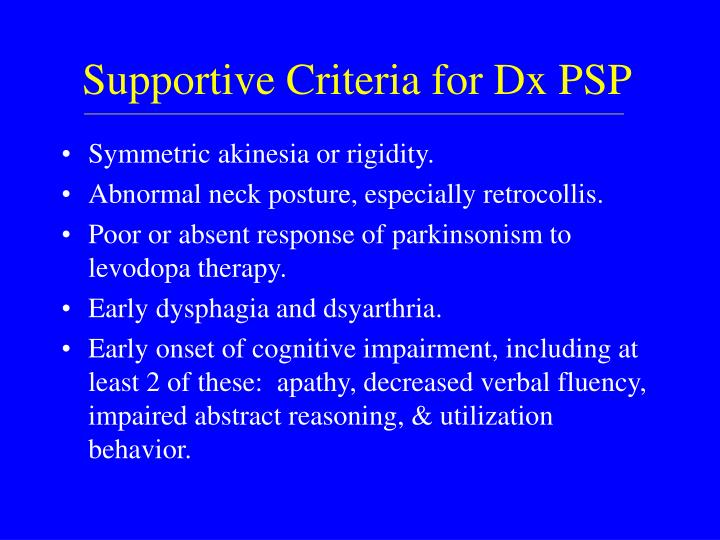 Supportive Criteria for Dx PSP