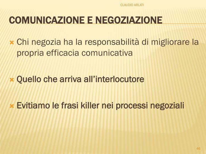 Chi negozia ha la responsabilità di migliorare la propria efficacia comunicativa