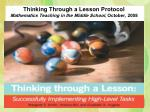 thinking through a lesson protocol mathematics teaching in the middle school october 2008