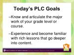 today s plc goals