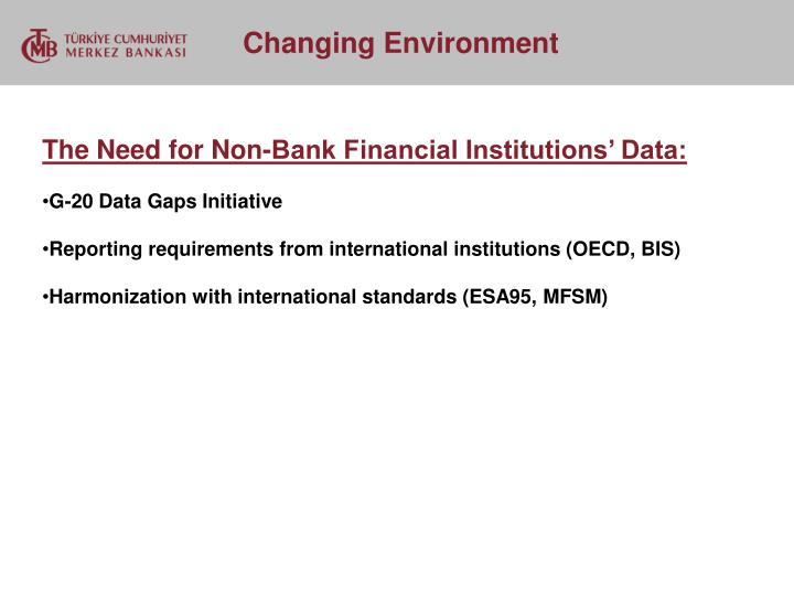The Need for Non-Bank Financial Institutions' Data: