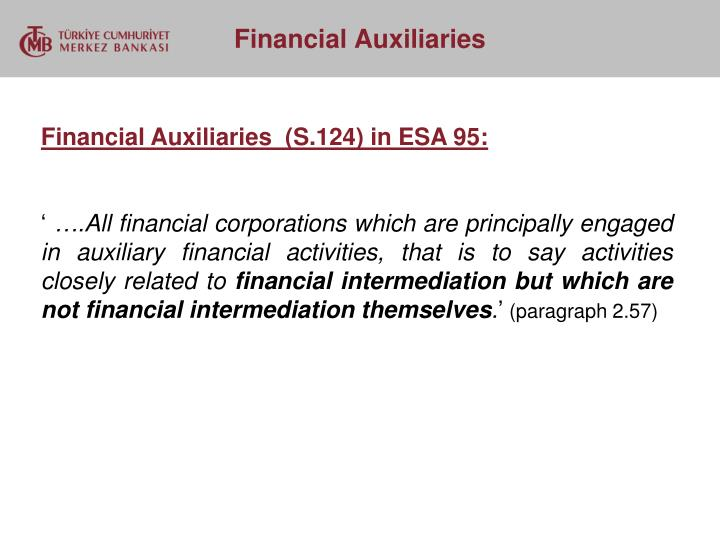 Financial Auxiliaries  (S.124) in ESA 95: