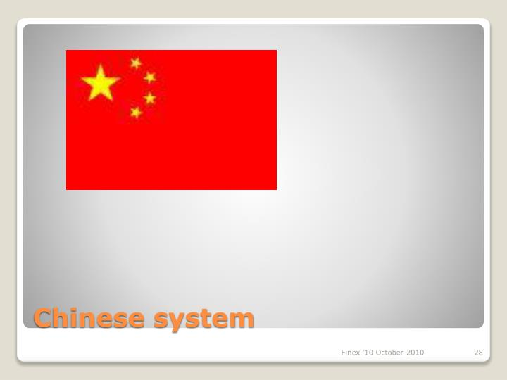 Chinese system