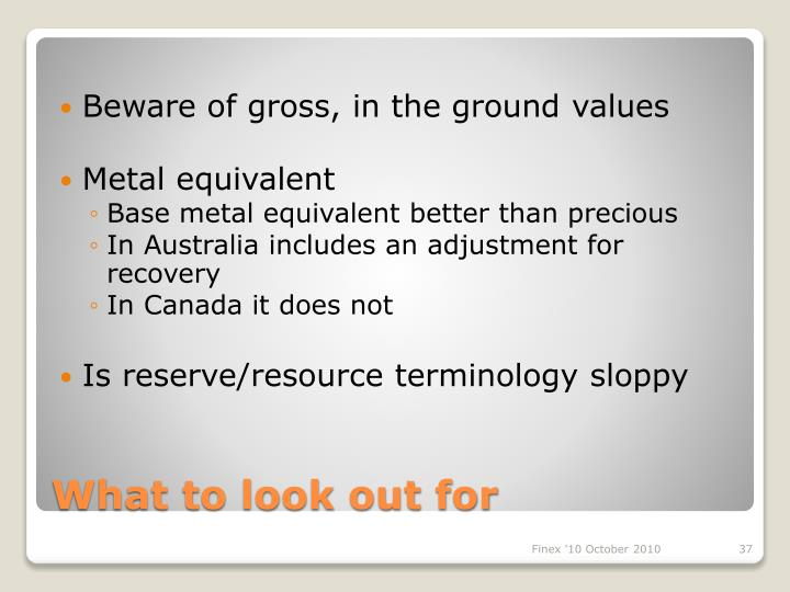 Beware of gross, in the ground values
