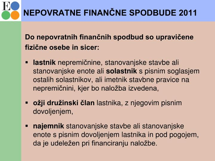 NEPOVRATNE FINANČNE SPODBUDE 2011