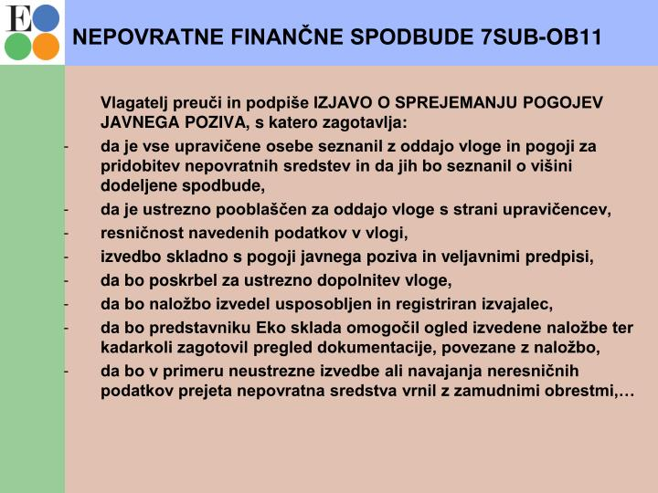 NEPOVRATNE FINANČNE SPODBUDE 7SUB-OB11