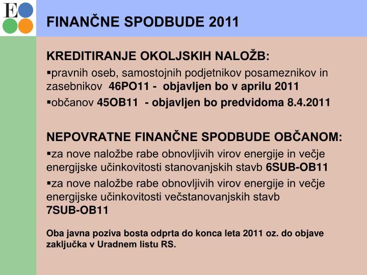FINANČNE SPODBUDE 2011
