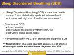 sleep disordered breathing sdb
