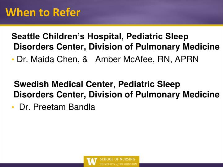 Seattle Children's Hospital, Pediatric Sleep Disorders Center, Division of Pulmonary Medicine