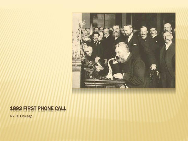 1892 First phone call