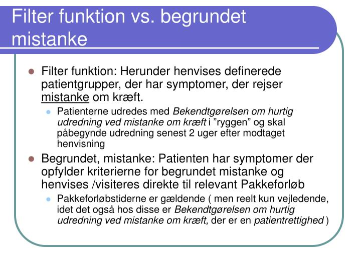 Filter funktion vs. begrundet mistanke