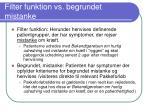 filter funktion vs begrundet mistanke