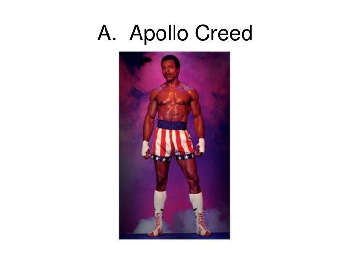 A.  Apollo Creed