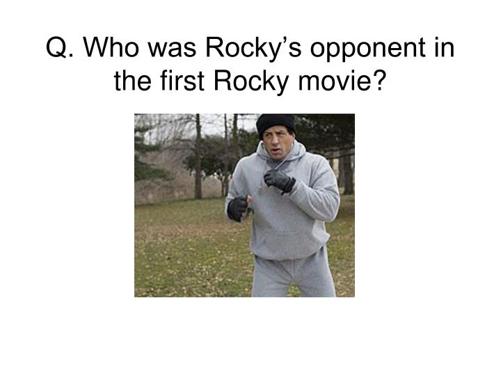 Q who was rocky s opponent in the first rocky movie