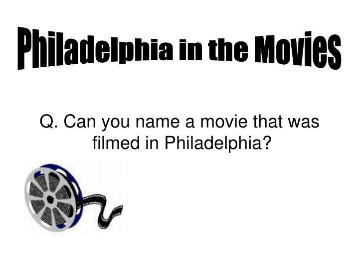 Philadelphia in the Movies