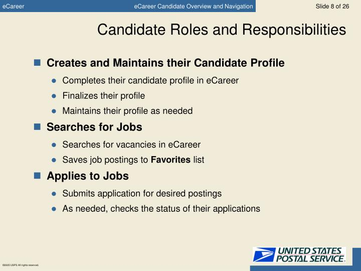 Candidate Roles and Responsibilities