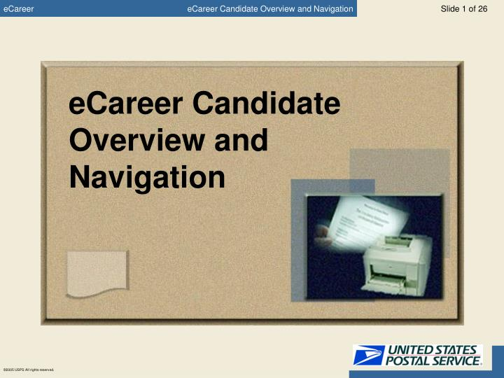 ECareer Candidate Overview and Navigation