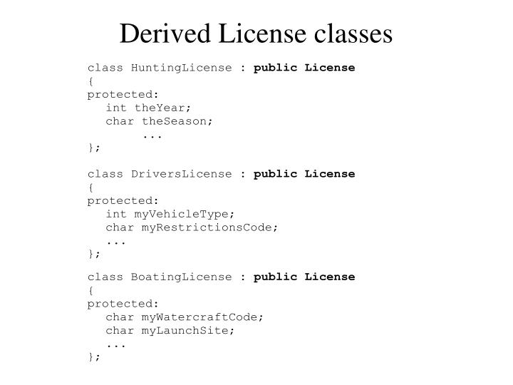 Derived License classes