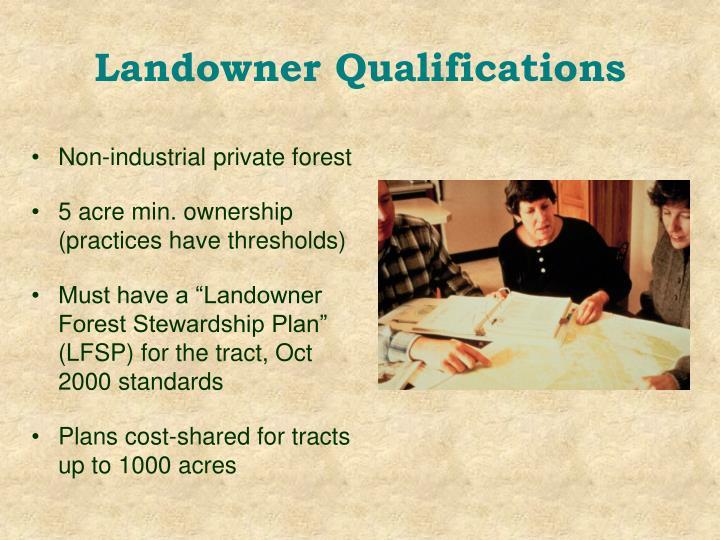 Landowner Qualifications