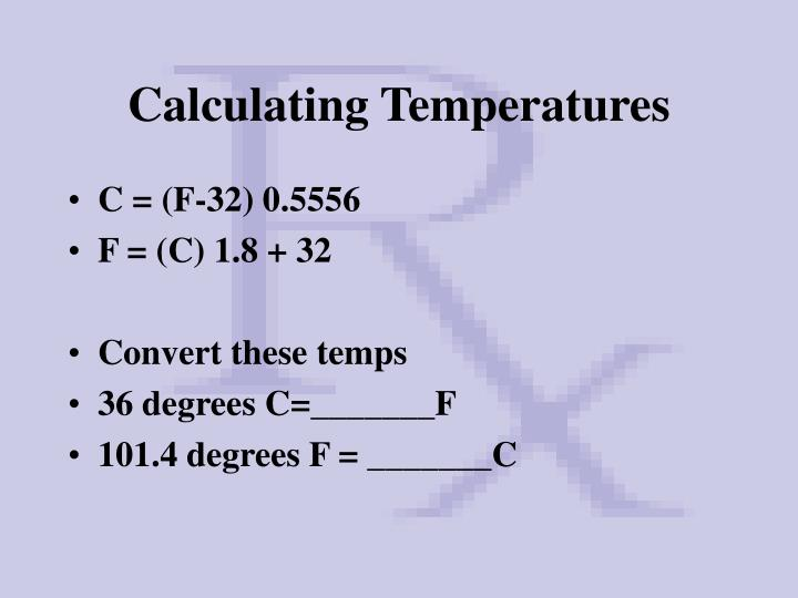 Calculating Temperatures