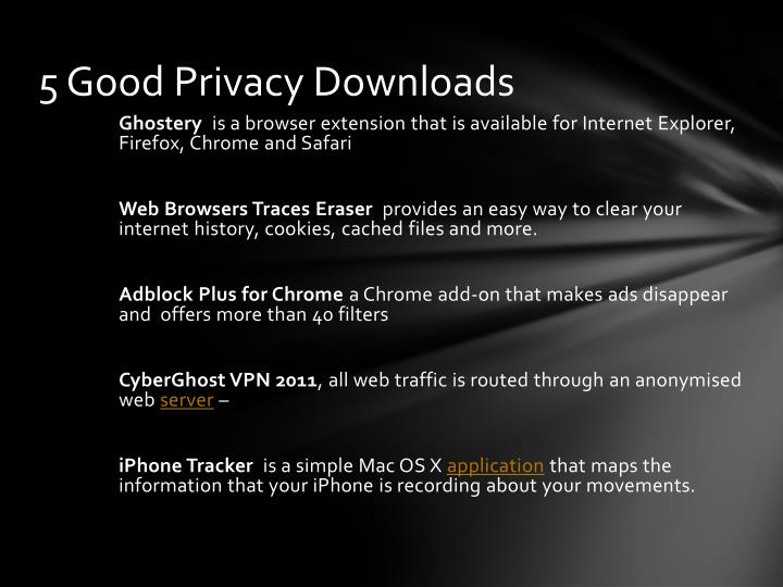 5 Good Privacy Downloads